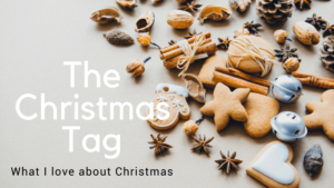 The Christmas Tag 2017, what I love about Christmas